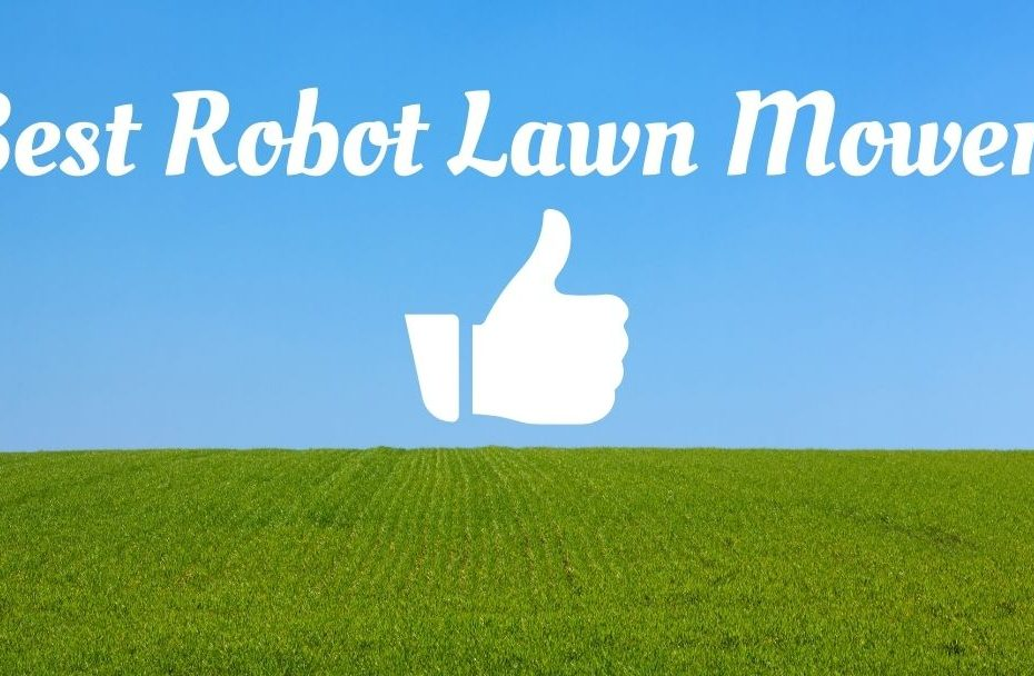 best robotic lawn mowers