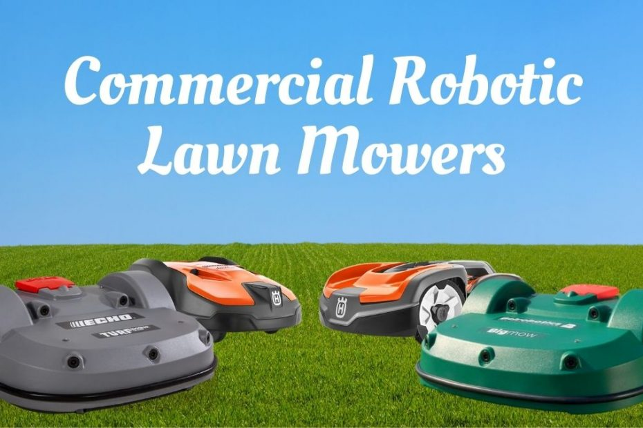 commercial robotic lawn mower