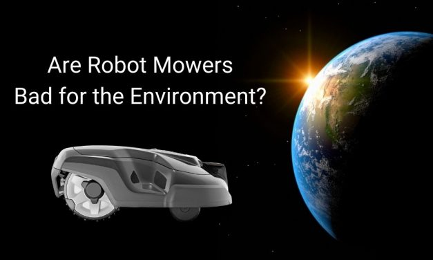 Are Robot Mowers Bad for the Environment?